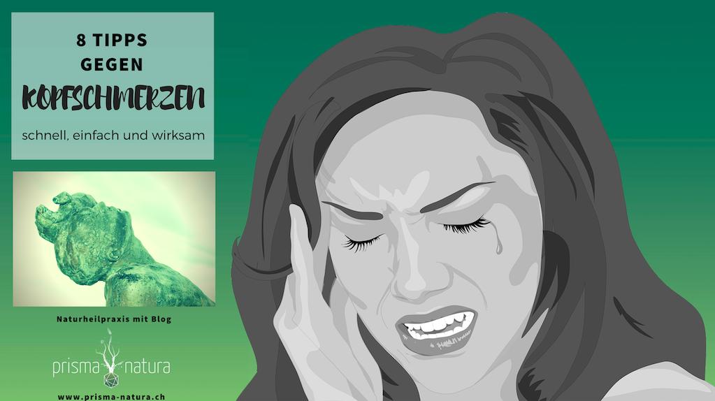 Blogbeitrag der Naturheilpraxis Prisma Natura mit 8 Tipps gegen Kopfschmerzen